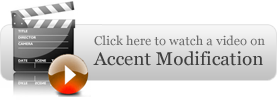 Click here to watch a video on Accent Modification